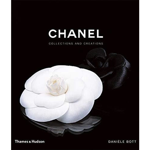 Chanel: Collections & Creations by Danielle Bott