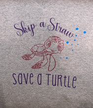 Load image into Gallery viewer, Skip a Straw, Save a Turtle T-Shirt
