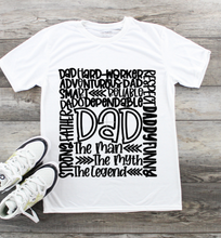 Load image into Gallery viewer, Fathers Day T-Shirt - Dad Typography