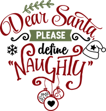 Load image into Gallery viewer, Funny Christmas T-shirt Youth, Dear Santa - Please define Naughty