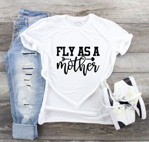 Funny Mom T-Shirts - Fly Mother
