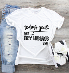 Funny Mom T-Shirts - Tiny Humans Alive