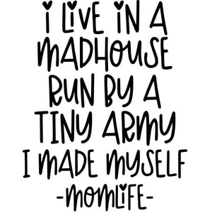 Funny Mom T-Shirts - Madhouse Army