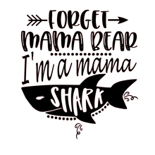 Load image into Gallery viewer, Funny Mom T-Shirts - Mama Shark