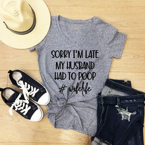 Funny Mom T-Shirts - Husband Pooping