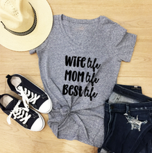 Load image into Gallery viewer, Funny Mom T-Shirts - Best Life
