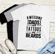 Load image into Gallery viewer, Fathers Day T-Shirt - Tattoos and Beard