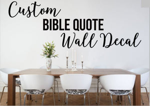 Custom Vinyl Decals - Wall Quotes