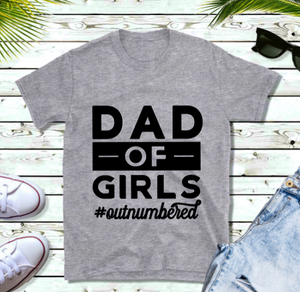 Fathers Day T-Shirt - Dad Outnumbered