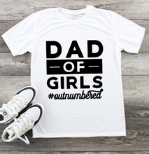 Load image into Gallery viewer, Fathers Day T-Shirt - Dad Outnumbered