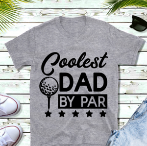 Fathers Day T-Shirt - Best Dad by Par
