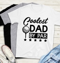 Load image into Gallery viewer, Fathers Day T-Shirt - Best Dad by Par