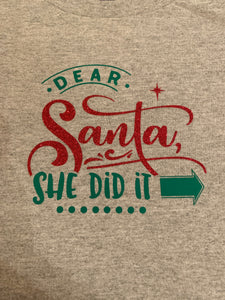 Funny Christmas T-shirt Youth, Dear Santa - He did It