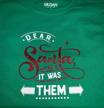 Load image into Gallery viewer, Funny Christmas T-shirt Youth, Dear Santa - It was Them