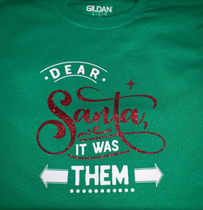 Funny Christmas T-shirt Youth, Dear Santa - It was Them