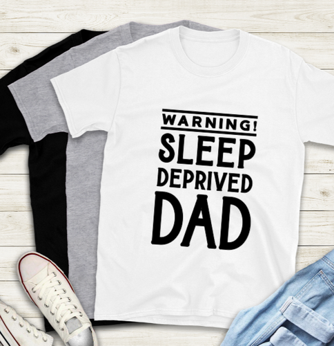Fathers Day T-Shirt - Sleep deprived dad
