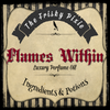 FLAMES WITHIN Luxury Perfume Oil- Bonfire, Apple, Floral, Cedar, Spice