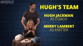 The Knitting Olympics with Hugh Jackman & Taron Egerton