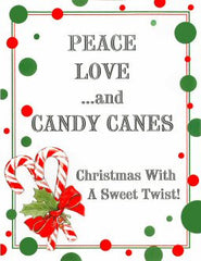 Peace Love and Candy Canes