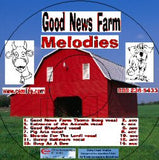 GOOD NEWS FARM MELODIES