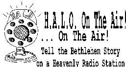 H.A.L.O. ...ON THE AIR!