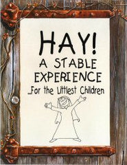 HAY! A STABLE EXPERIENCE
