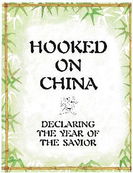 HOOKED ON CHINA