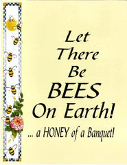 LET THERE BE BEES ON EARTH