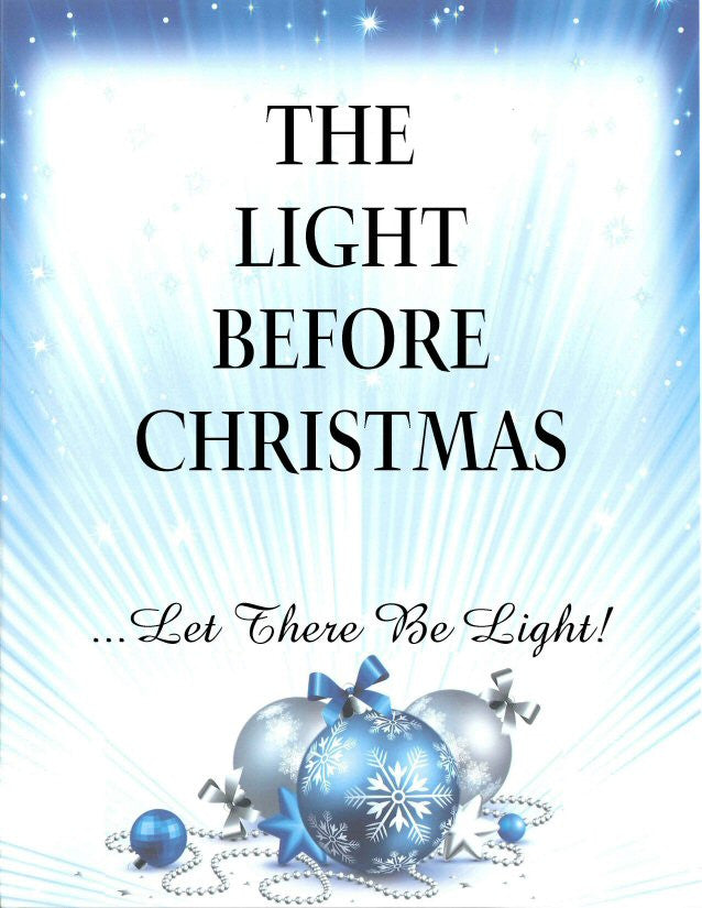 the light before christmas close encounters ministries - The Light Before Christmas