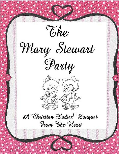 THE MARY STEWART PARTY