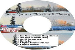 ONCE UPON A CHRISTMAS CHEERY -- MUSIC!
