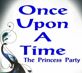 Once Upon A Time... The Princess Party