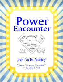 POWER ENCOUNTER--THE MIRACLES OF JESUS