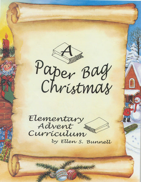 A PAPER BAG CHRISTMAS . . . SUNDAY SCHOOL SERIES
