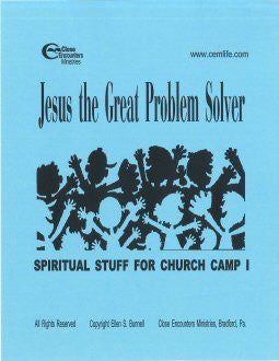 SPIRITUAL STUFF FOR CHURCH CAMP I