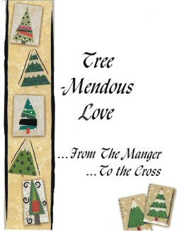 TREE-MENDOUS LOVE...From The Manger To The Cross