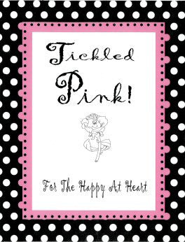TICKLED PINK!