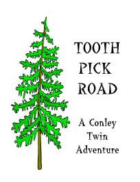 TOOTHPICK ROAD