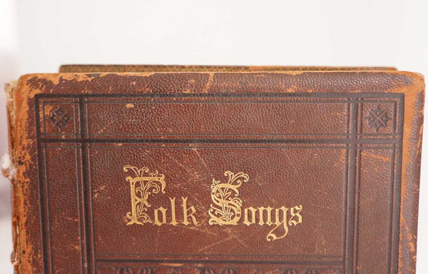 First Edition Book: Folk Songs Edited by John Williamson Palmer