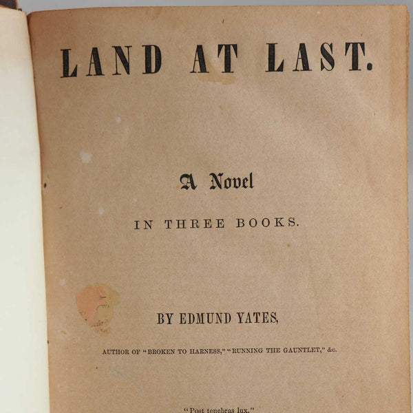 Book: Land at Last, A Novel by Edmund Yates