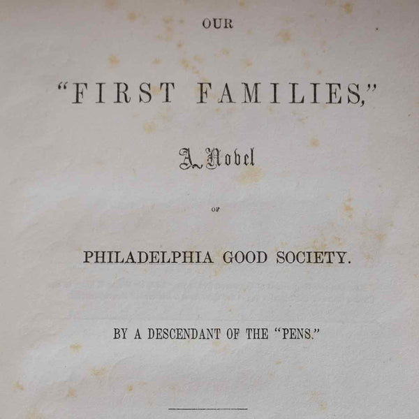 Book: Our First Families A Novel of Philadelphia Good Society