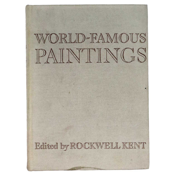 Vintage Art History Book: World-Famous Paintings by Rockwell Kent