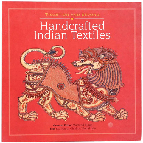 First Edition Book: Handcrafted Indian Textiles by Rta Kapur Chishti and Rahul Jain
