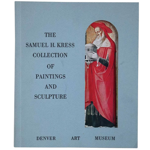 Art Exhibition Catalog: The Samuel H. Kress Collection of Paintings and Sculpture by William E. Suida