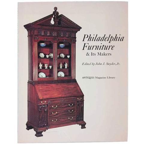 First Edition Book: Philadelphia Furniture & Its Makers by John J. Snyder, Jr.