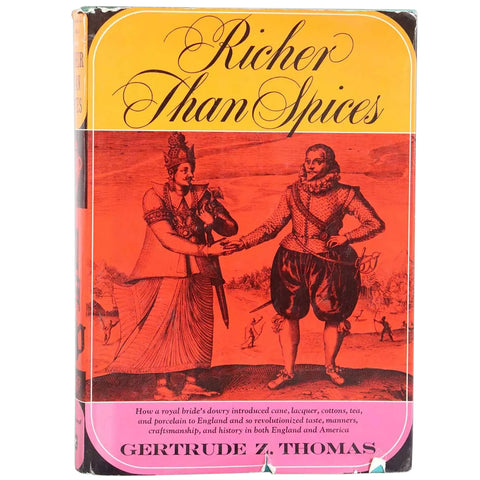 Vintage Book: Richer than Spices by Gertrude Z. Thomas