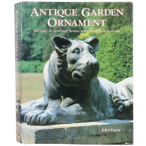 Vintage First Edition Book: Antique Garden Ornament by John P. S. Davis