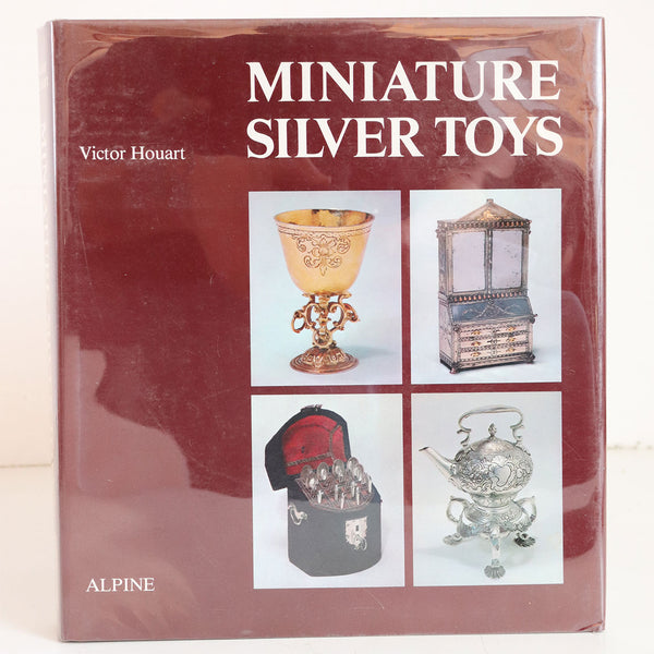 First Edition Book: Miniature Silver Toys by Victor Houart