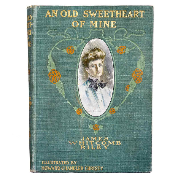 Book: An Old Sweetheart of Mine by James Whitcomb Riley