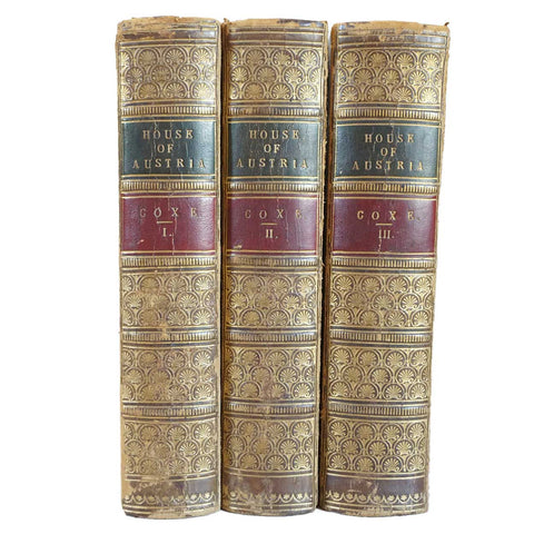Set of Three Leather Bound Books: History of the House of Austria by William Coxe